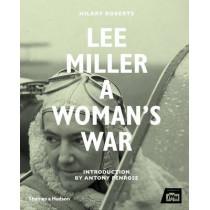 Lee Miller: A Woman's War by Hilary Roberts, 9780500518182