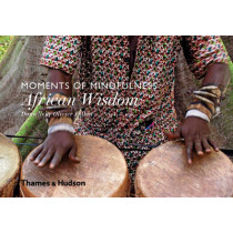 Moments of Mindfulness: African Wisdom by Danielle Follmi, 9780500518243