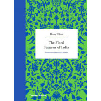 Floral Patterns of India by Henry Wilson, 9780500518397