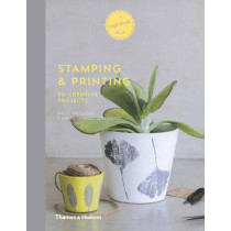 Stamping & Printing: 20 Creative Projects by Emilie Greenberg, 9780500518458