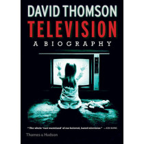 Television: A Biography by David Thomson, 9780500519165