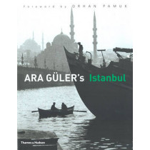 Ara Guler's Istanbul by Ara Guler, 9780500543863