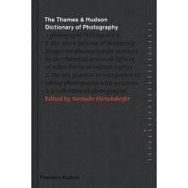 The Thames & Hudson Dictionary of Photography by Nathalie Herschdorfer, 9780500544471