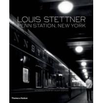 Louis Stettner: Penn Station, New York by Louis Stettner, 9780500544501