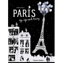 Paris Up, Up and Away by Helene Druvert, 9780500650592