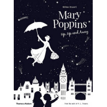Mary Poppins Up, Up and Away by Helene Druvert, 9780500651049