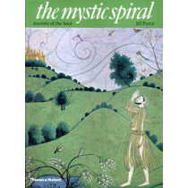 The Mystic Spiral: Journey of the Soul by Jill Purce, 9780500810057