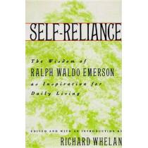 Self-Reliance: Wisdom of Ralph Waldo Emerson as Inspiration for Daily Living by Richard Whelan, 9780517585122