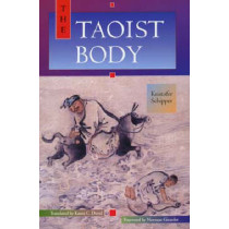 The Taoist Body by Kristofer Schipper, 9780520082243