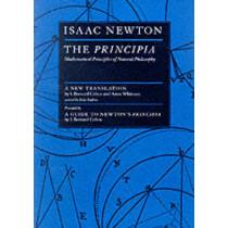The Principia: Mathematical Principles of Natural Philosophy by Sir Isaac Newton, 9780520088177