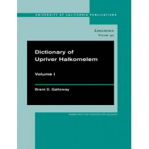 Dictionary of Upriver Halkomelem by Brent Douglas Galloway, 9780520098725