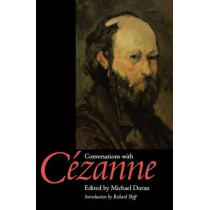 Conversations with Cezanne by Michael S. Doran, 9780520225190
