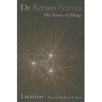 De Rerum Natura, The Nature of Things: A Poetic Translation by Lucretius, 9780520255937