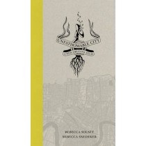 Unfathomable City: A New Orleans Atlas by Rebecca Solnit, 9780520274044