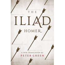 The Iliad: A New Translation by Peter Green by Homer, 9780520281431