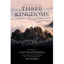 Three Kingdoms: A Historical Novel by Luo Guanzhong, 9780520282162