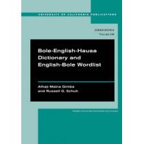 Bole-English-Hausa Dictionary and English-Bole Wordlist by Alhaji Maina Gimba, 9780520286115