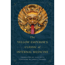The Yellow Emperor's Classic of Internal Medicine by Ilza Veith, 9780520288263