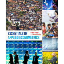 Essentials of Applied Econometrics by Aaron D. Smith, 9780520288331