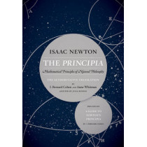 The Principia: The Authoritative Translation and Guide: Mathematical Principles of Natural Philosophy by Sir Isaac Newton, 9780520290884