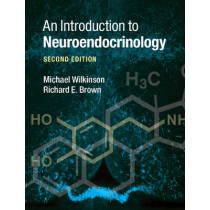 An Introduction to Neuroendocrinology by Richard Brown, 9780521014762