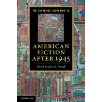 The Cambridge Companion to American Fiction after 1945 by John N. Duvall, 9780521123471