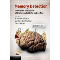 Memory Detection: Theory and Application of the Concealed Information Test by Bruno Verschuere, 9780521136150