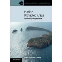Marine Protected Areas: A Multidisciplinary Approach by Joachim Claudet, 9780521141086