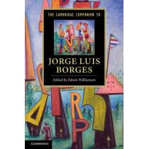The Cambridge Companion to Jorge Luis Borges by Edwin Williamson, 9780521141376