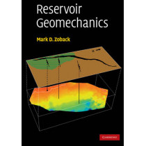 Reservoir Geomechanics by Mark D. Zoback, 9780521146197