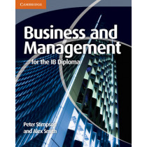 Business and Management for the IB Diploma by Peter Stimpson, 9780521147309