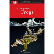 Aristophanes: Frogs by Judith Affleck, 9780521172578