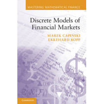 Discrete Models of Financial Markets by Ekkehard Kopp, 9780521175722
