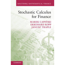 Stochastic Calculus for Finance by Marek Capinski, 9780521175739