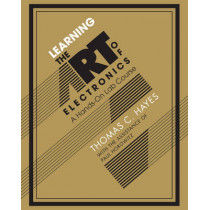 Learning the Art of Electronics: A Hands-On Lab Course by Thomas C. Hayes, 9780521177238