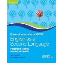 Edexcel International GCSE English as a Second Language Practice Tests Reading and Writing by Alison Walford, 9780521186391