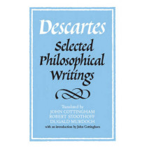 Descartes: Selected Philosophical Writings by Rene Descartes, 9780521358125