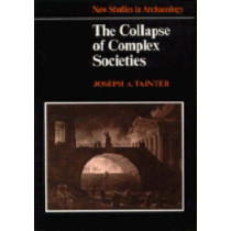 The Collapse of Complex Societies by Joseph A. Tainter, 9780521386739