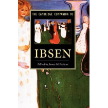 The Cambridge Companion to Ibsen by James McFarlane, 9780521423212