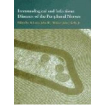 Immunological and Infectious Diseases of the Peripheral Nerves by N. Latov, 9780521462655