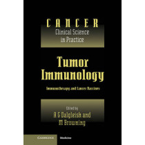Tumor Immunology: Immunotherapy and Cancer Vaccines by A. G. Dalgleish, 9780521472371