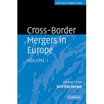 Cross-Border Mergers in Europe by Dirk Van Gerven, 9780521483278