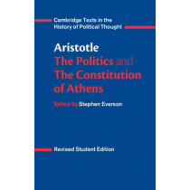 Aristotle: The Politics and the Constitution of Athens by Aristotle, 9780521484008