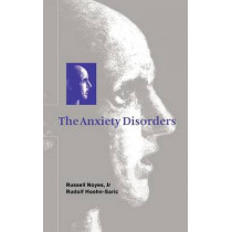 The Anxiety Disorders by Russell Noyes, Jr., 9780521552073