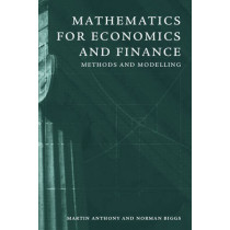 Mathematics for Economics and Finance: Methods and Modelling by Martin Anthony, 9780521559133