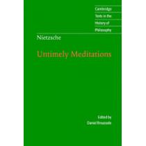 Nietzsche: Untimely Meditations by Friedrich Wilhelm Nietzsche, 9780521585842