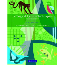 Ecological Census Techniques: A Handbook by William J. Sutherland, 9780521606363