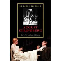 The Cambridge Companion to August Strindberg by Michael Robinson, 9780521608527