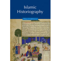 Islamic Historiography by Chase F. Robinson, 9780521629362