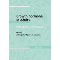Growth Hormone in Adults: Physiological and Clinical Aspects by Anders Juul, 9780521641883